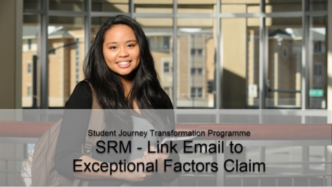 Thumbnail for entry SRM - Link Email to Exceptional Factors Claim