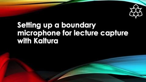 Thumbnail for entry Desktop Mic   Kaltura 10