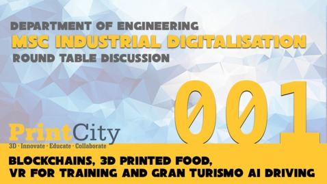 Thumbnail for entry RT1 - Blockchains, 3D Printed Food, VR for Training and Gran Turismo AI driving