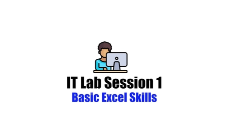 Thumbnail for entry IT Lab Session 1 Labs_Basic Excel Skills