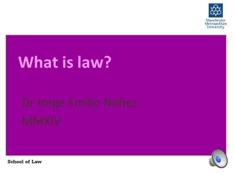 What is law? By Dr Jorge Nunez [with audio] wmv - mmutube