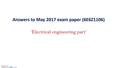 Thumbnail for entry 6E6Z1106 May2017 Exam Paper Answers-Electrical Machines Part