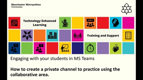 Thumbnail for entry How to create a private channel to practice using the collaborative space