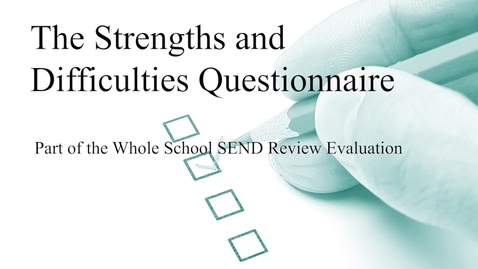 Thumbnail for entry The Strengths and Difficulties Questionnaire