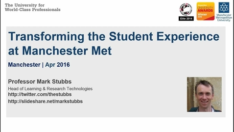 Thumbnail for entry Transforming the Student Experience at Manchester Met