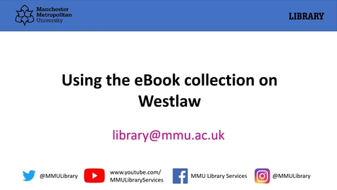Thumbnail for entry Westlaw: accessing ebooks