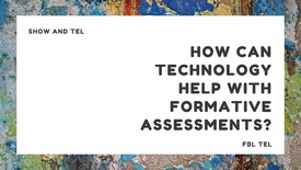 Thumbnail for entry How can technology help with my formative assessments?