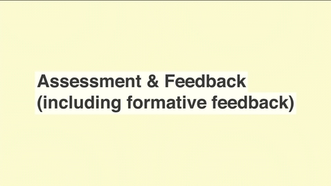 Assessment &  Feedback
