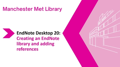 Thumbnail for entry Endnote Desktop 20 : creating a Library and adding references