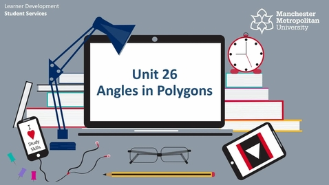 Thumbnail for entry Topic 26 - Angle in Polygons (Intro & How To)