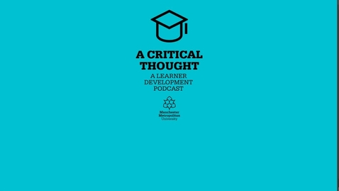 Thumbnail for entry Critical Thinking with Professor Laura Serrant