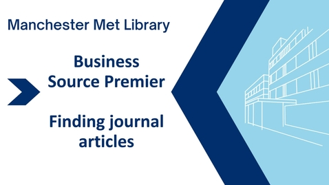 Thumbnail for entry Business Source Premier - accessing journal articles
