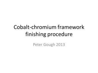 Cobalt-chromium framework finishing procedure - mmutube
