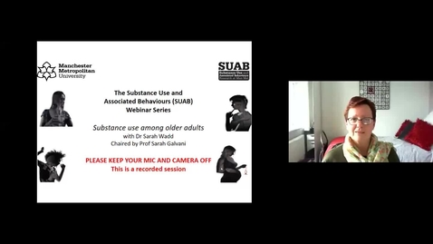 Thumbnail for entry SUAB Webinar: Substance use among older adults, with Dr Sarah Wadd