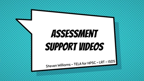 Thumbnail for entry HPSC - Assessment Support Videos - Full Process Guide