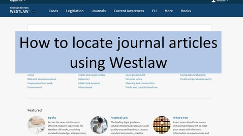 Thumbnail for entry Westlaw: accessing journal articles