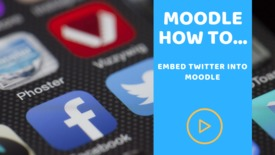 Thumbnail for entry How can I embed a Twitter feed into Moodle?