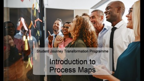 Thumbnail for entry Introduction to Process Maps