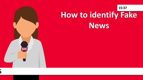 Thumbnail for entry How to identify fake news