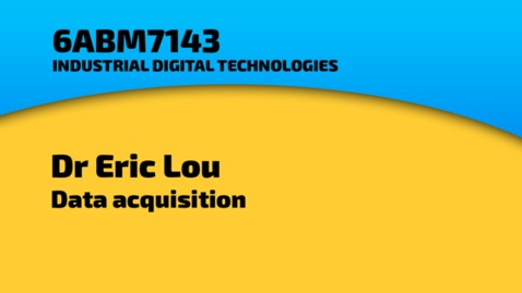 Thumbnail for entry Dr Eric Lou - Data acquisition