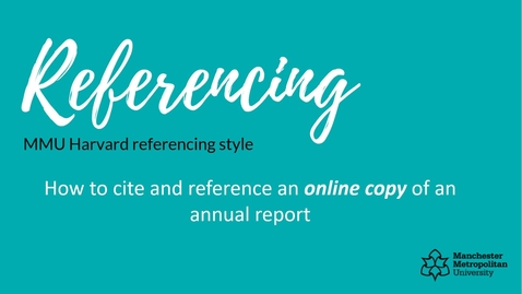 Thumbnail for entry How to cite and reference an online copy of an annual report