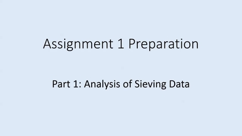 Thumbnail for entry 6F4Z3102 Sieving Analysis