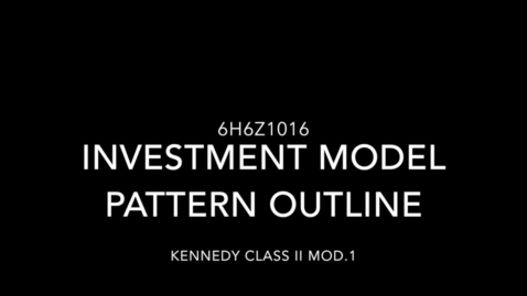 Thumbnail for entry Kennedy Class II Mod. 1 - Investment Model Pattern Outline