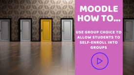 Thumbnail for entry How can my students enroll themselves into groups in Moodle?