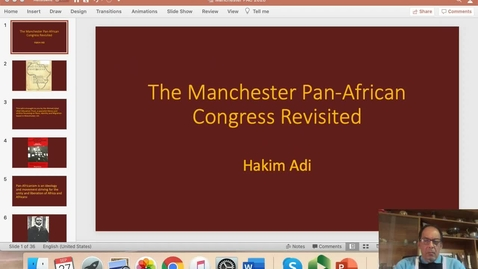 Thumbnail for entry The Manchester Pan-African Congress Revisited,  Professor Hakim Adi (Professor of the History of Africa and the African Diaspora, University of   Chichester)