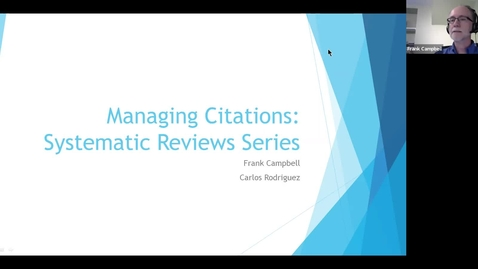Thumbnail for entry Systematic Reviews Series - Managing Citations