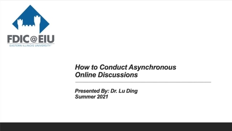 Thumbnail for entry How to Conduct Asynchronous Online Discussions