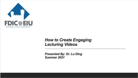 Thumbnail for entry How to Create Engaging Lecturing Videos