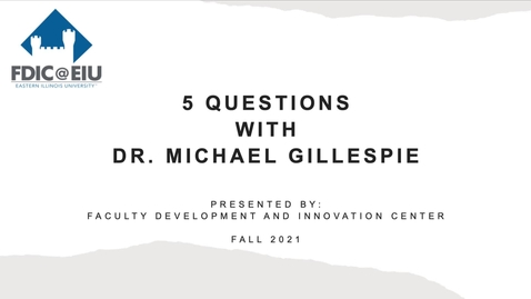 Thumbnail for entry 5 Questions with Dr. Michael Gillespie