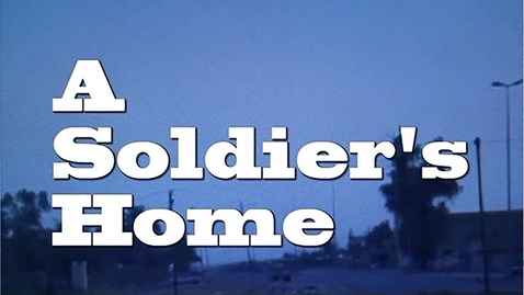 Thumbnail for entry Soldier's Home