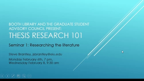 Thumbnail for entry Booth Research Seminar Thesis 101: Researching the Literature-Screen Capture - 2017 Feb 08