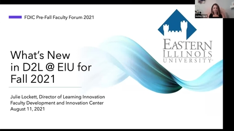Thumbnail for entry What's New in D2L @ EIU for Fall 2021