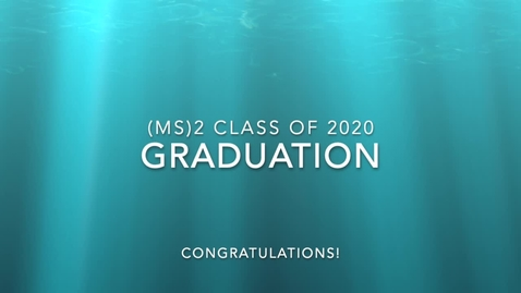 Thumbnail for entry (MS)2 Graduation Procession 2020