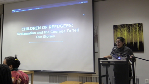 Thumbnail for entry Children of Refugees: Reclamation and the Courage to Tell Our Stories - CAMD Scholar Tenzin Sharlung