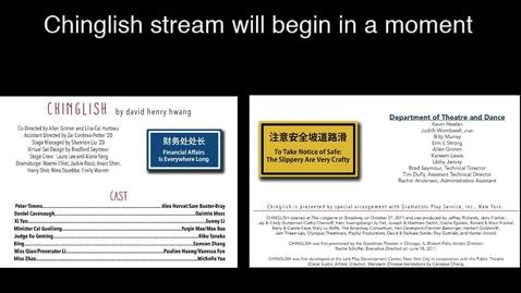 Thumbnail for entry Chinglish May 30th show