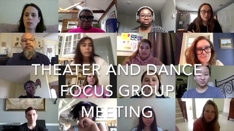 Thumbnail for entry Theater and Dance Focus Group