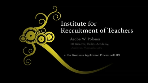Thumbnail for entry IRT: Demystifying the Graduate Application Process