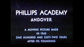 Thumbnail for entry Phillips Academy Andover Historical Film (1940)