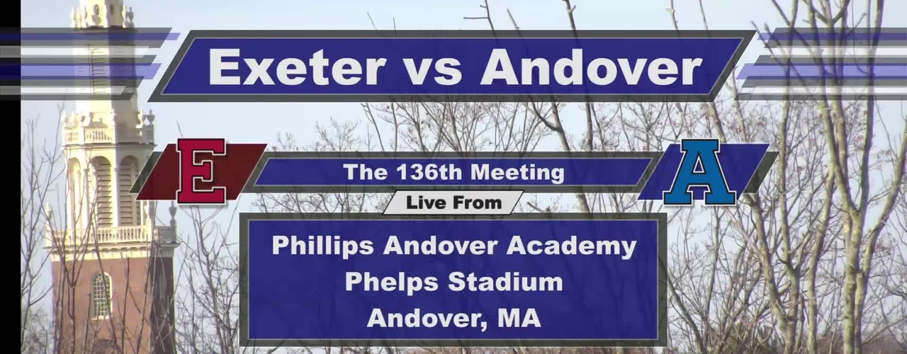 Andover vs Exeter Pre-Game