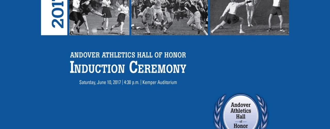 Andover Athletics Hall of Honor 2017 - Induction Ceremony