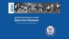 Thumbnail for entry Andover Athletics Hall of Honor 2017 - Induction Ceremony
