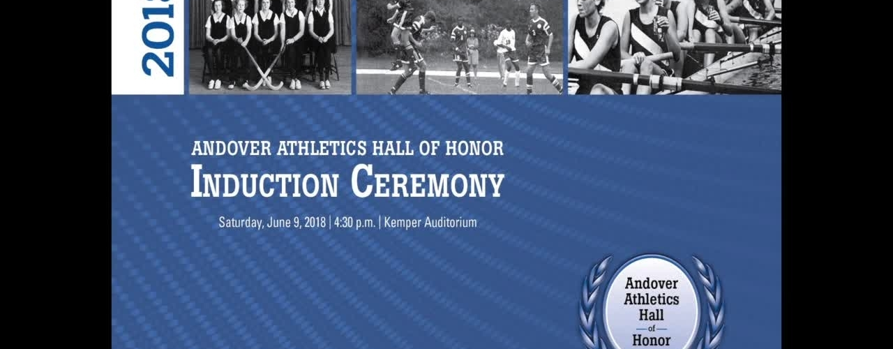 Andover Athletics Hall of Honor 2018 - Induction Ceremony