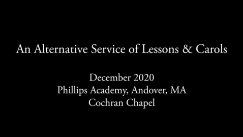 Thumbnail for entry Lessons and Carols