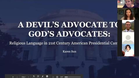 Thumbnail for entry A Devil's Advocate to God's Advocates:  Religious Language in 21st Century Presidential Campaigns - CAMD Scholar Karen Sun
