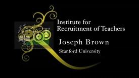 Thumbnail for entry Joseph Brown - Stanford University
