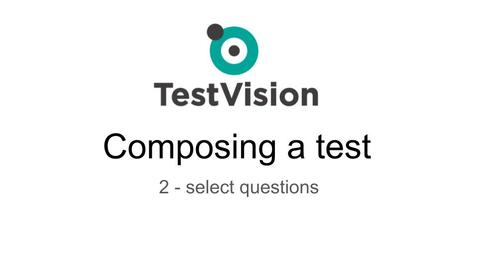 TestVision - 2 - select questions (Composing a test)